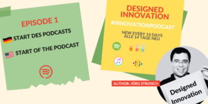 "The ne podcast ""Designed Innovation"" starts."