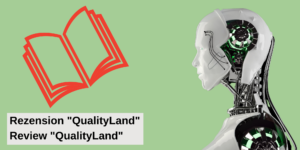 """A review of """"QualityLand"""" form Marc-Uwe Kling."""